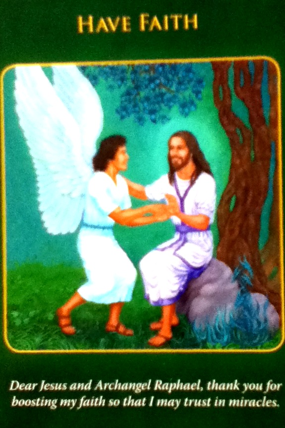Archangel Raphael – HAVE FAITH